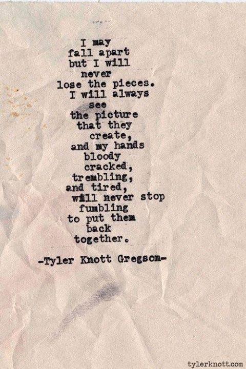 I may fall apart