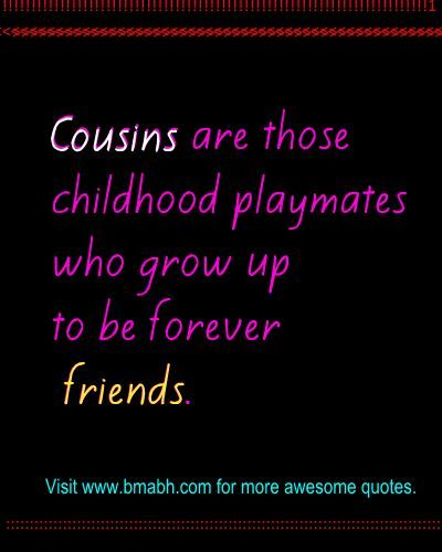 Best Cute Funny Cousin Quotes And Sayings Best Friends Cousin
