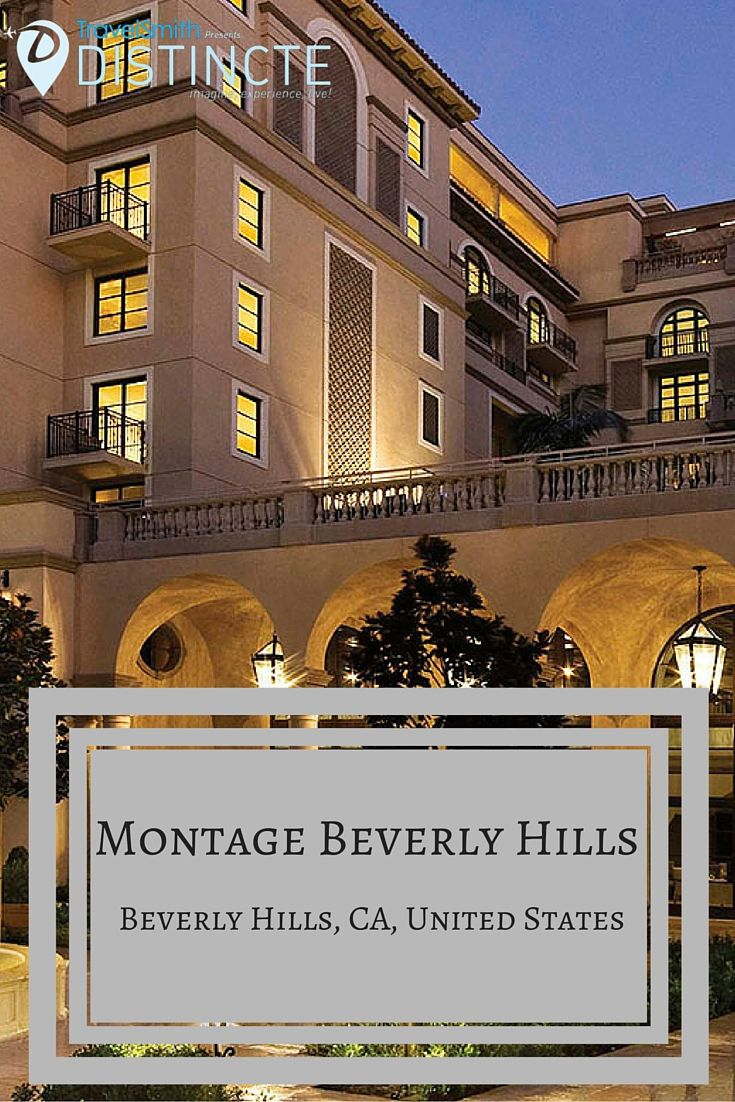 Montage Beverly Hills Los Angeles