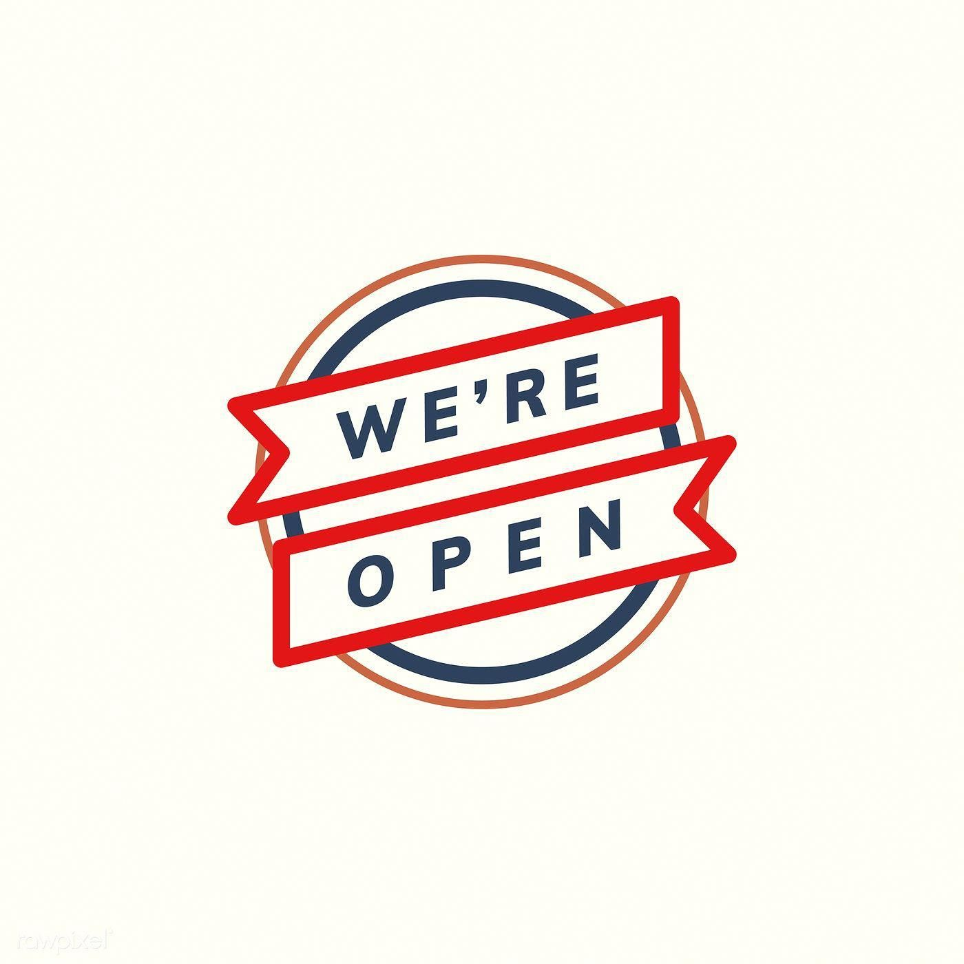 We're open banner sign illustration free image by