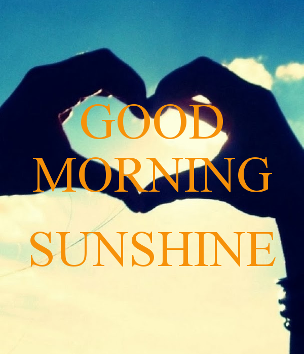 Image result for good morning sunshine