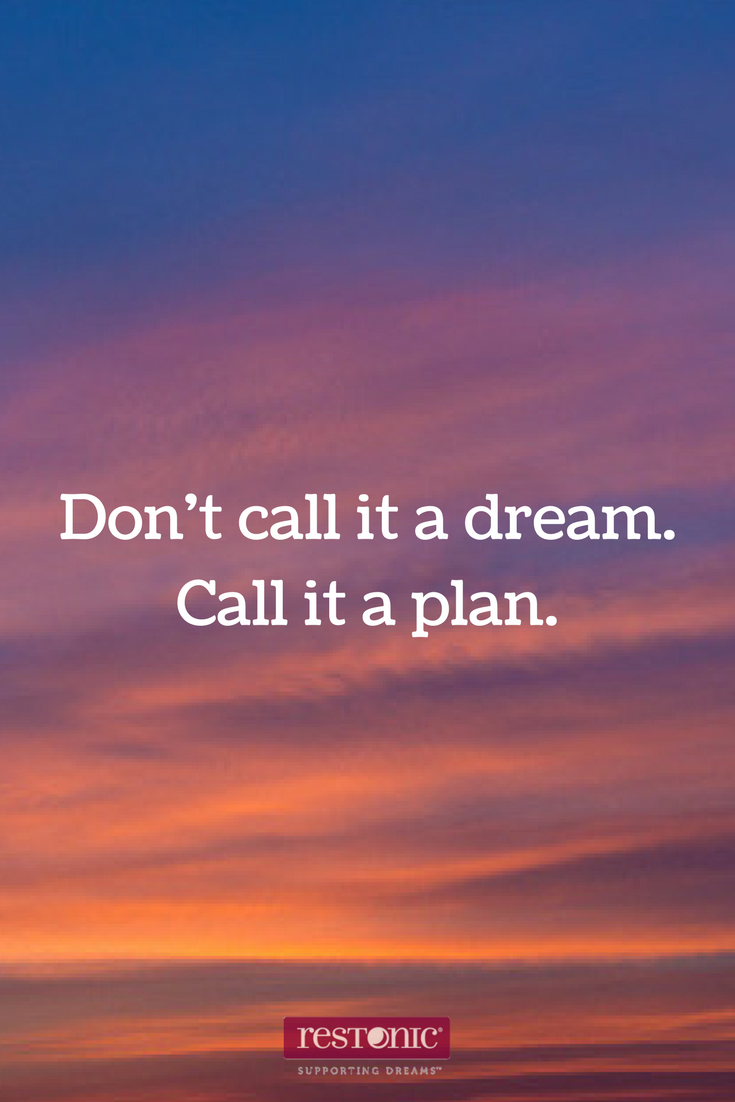 let s call our dreams a plan dream quote dream quotes