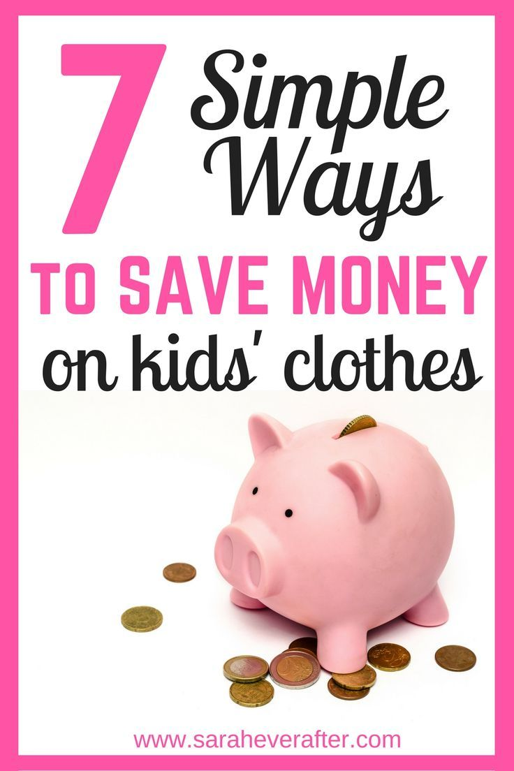 7 Simple Ways to Save Money on Kids' Clothes | www.saraheverafter.com