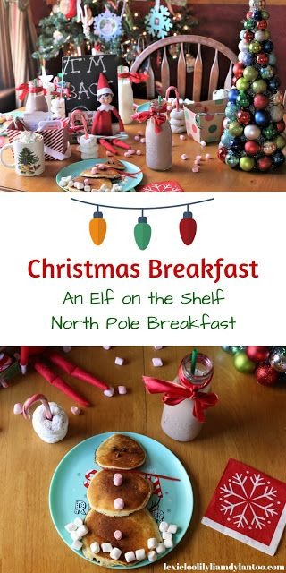 A Christmas Breakfast and Elf on the Shelf Adventures