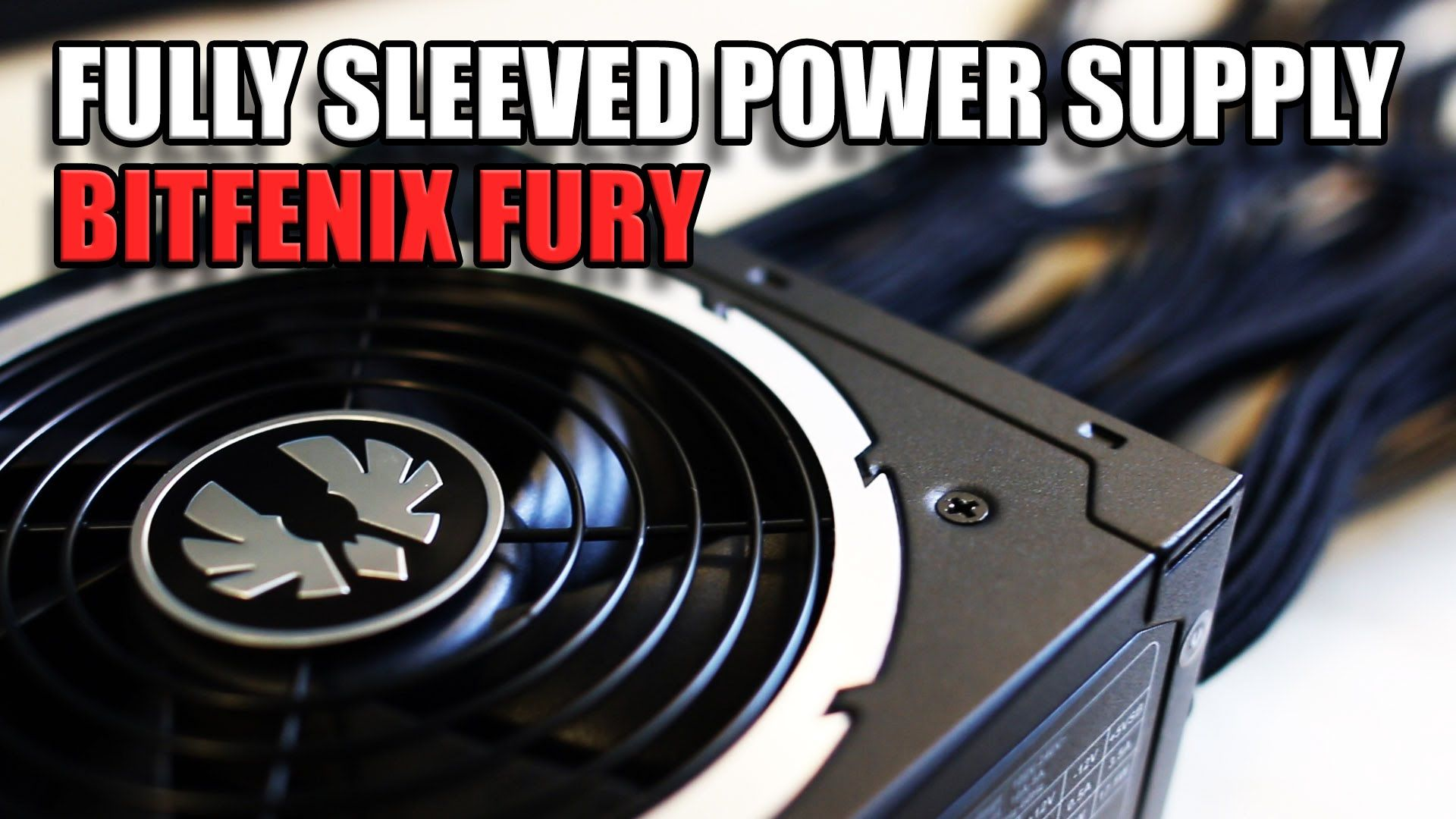 Bitfenix Fury Powersupplies - Individually Sleeved Cables??