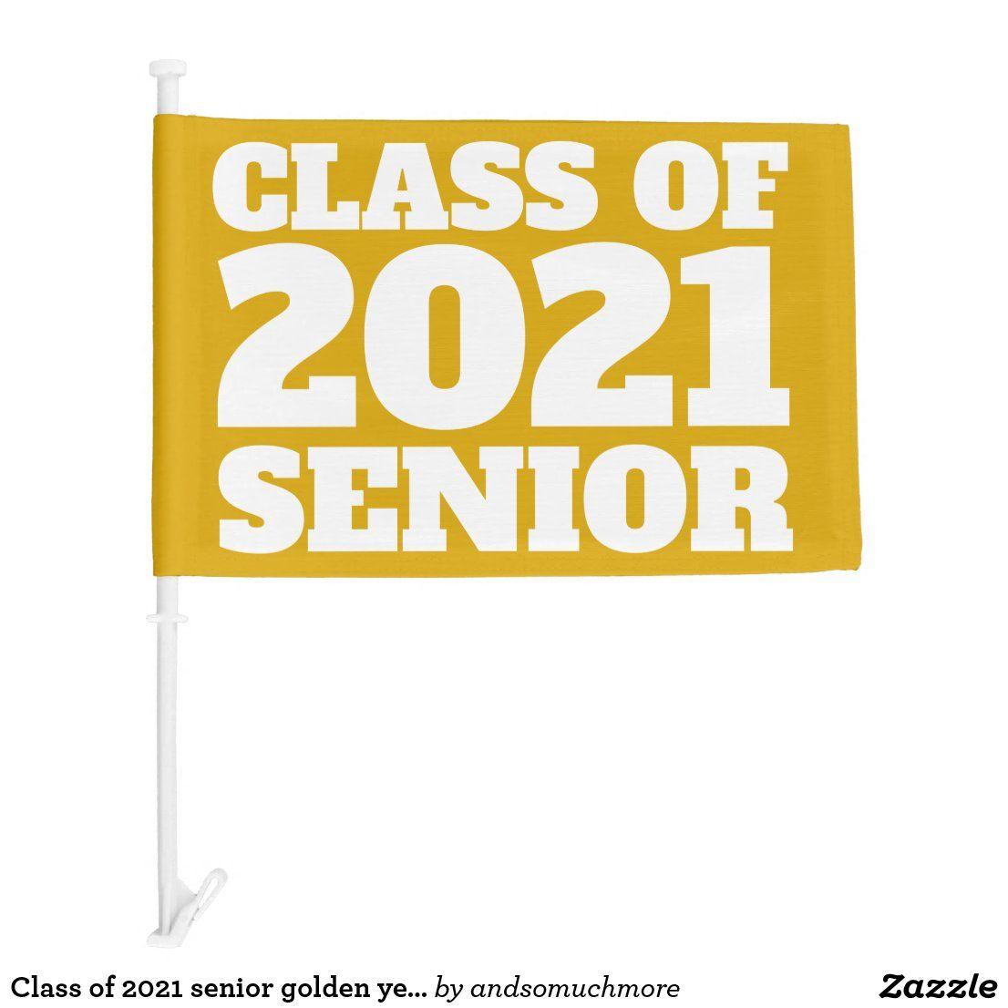Class of 2021 senior golden yellow car flag