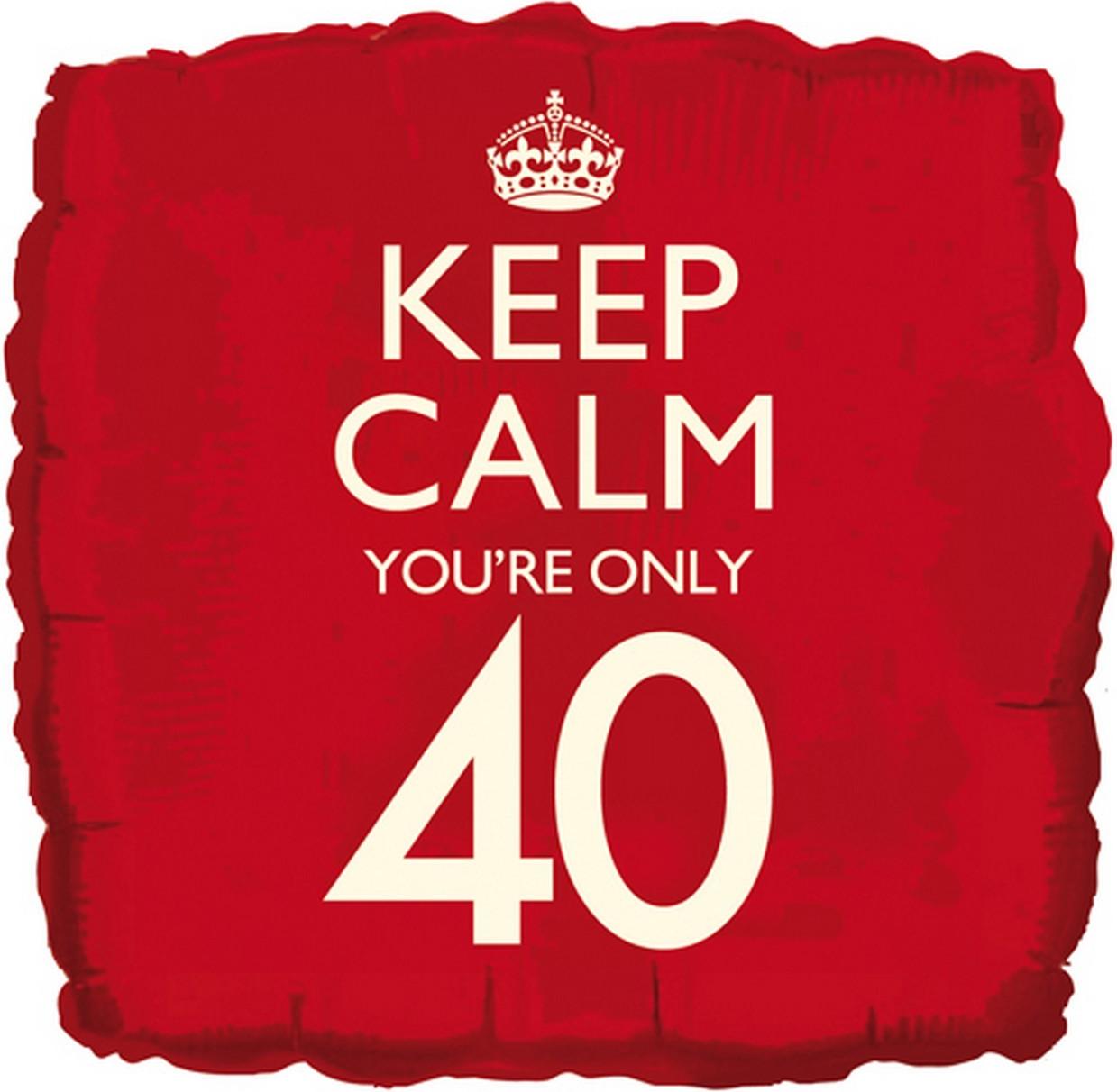 Keep Calm You/'re 40-18 Inch Foil Balloon Age 40