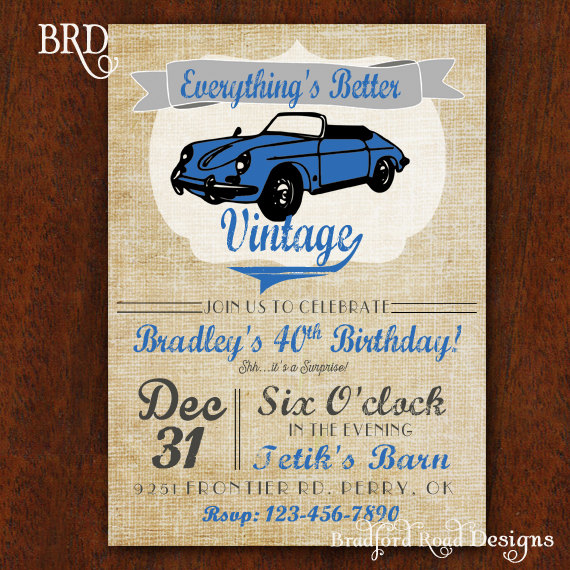 Vintage Car Birthday Invitation Everythings Better 5x7 Muscle 40th 50th 60th 70th