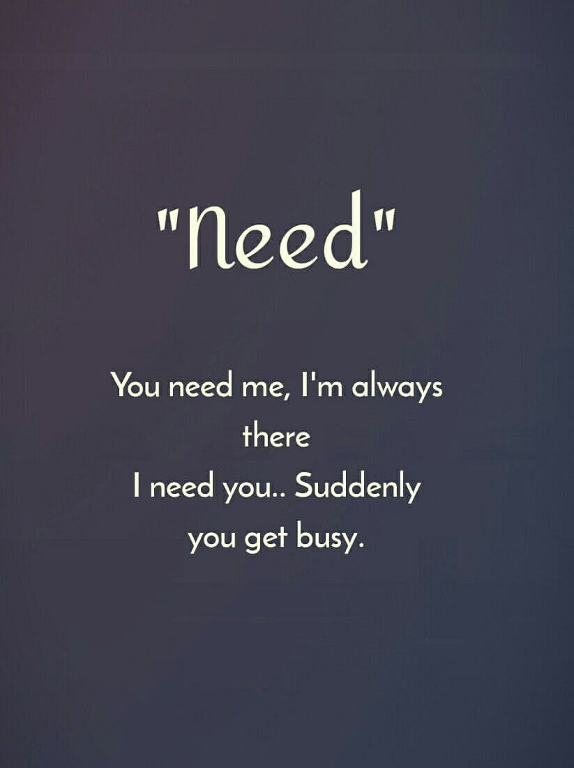 You Need Me I M Always There True Love Quotes True Love Quotes For Him Boyfriend Quotes
