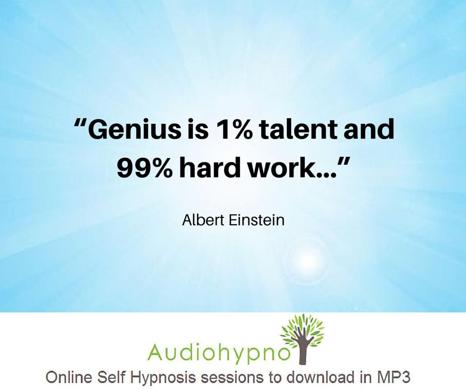 Genius Is 1 Talent And 99 Hard Work Albert Einstein Quotes
