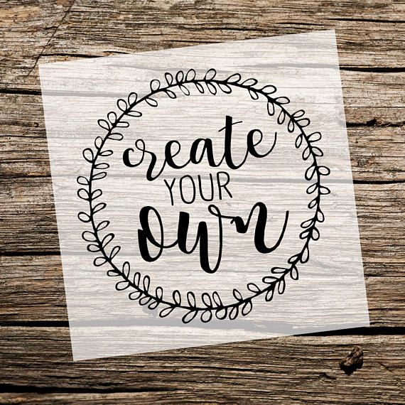 Create Your Own Stencil