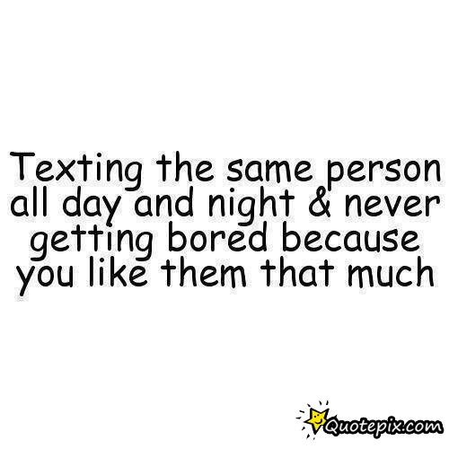 Relationship Quotes Texting The Same Person All Day QuotePix Extraordinary Talk Like Bestfriends Act Like Lover Quotepix
