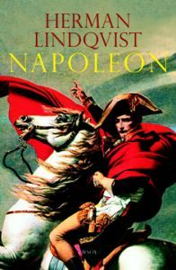 Napoleon - Herman Lindqvist - kirja(9789510308103) | Adlibris-verkkokirjakauppa