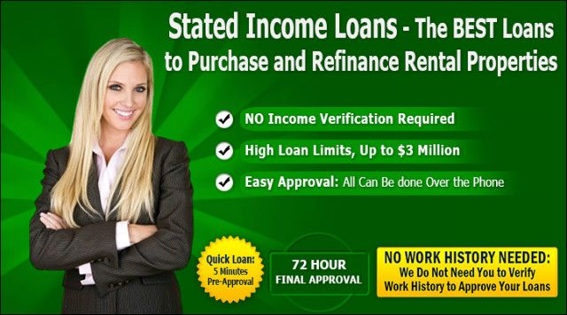 We Have Stated Income Loans California Program For Investor And