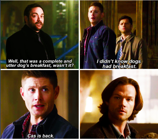 11x23 Alpha and Omega // Dean: Cas is back. lol