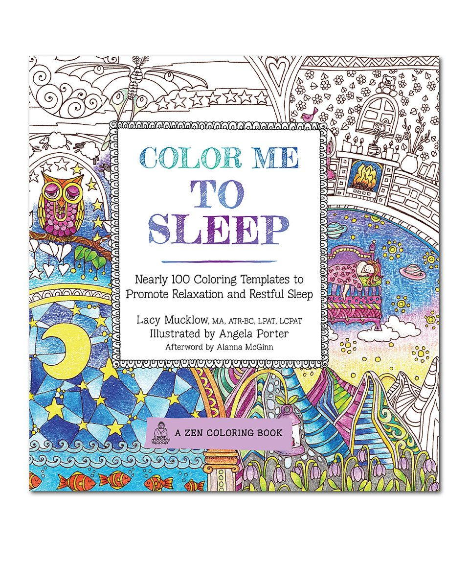 Love This Color Me To Sleep Coloring Book By Quarto Publishing Group USA On Zulily