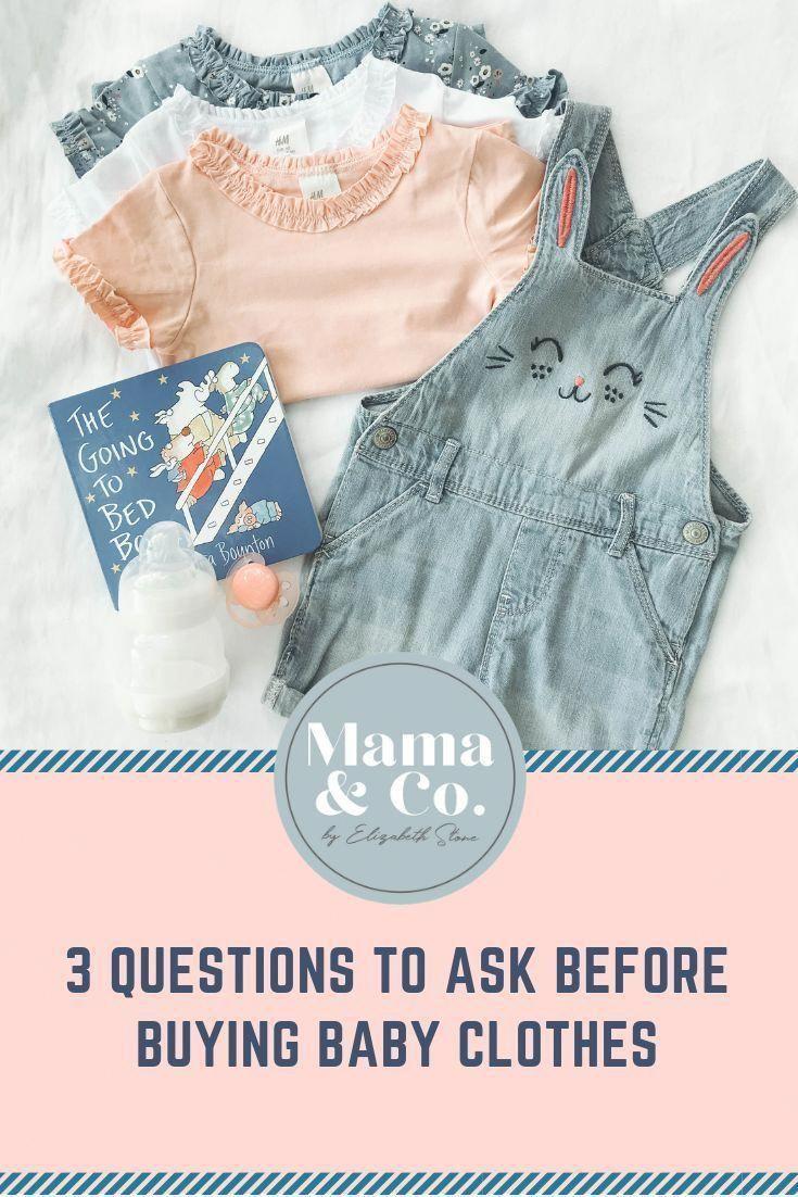 3 Fragen, die Sie stellen müssen, bevor Sie Babykleidung kaufen