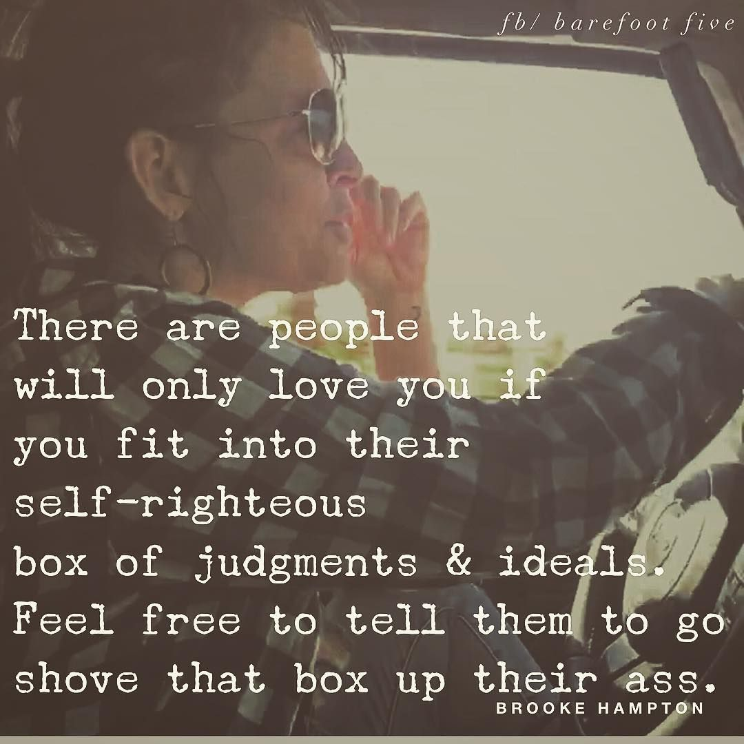 I Ve Never Allowed Small Minded People To Stereotype Box Me In Small Minds Quotes Feelings Quotes Inspirational Quotes