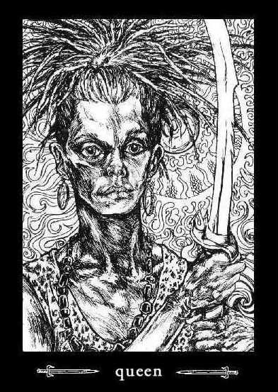 BOOK of KAOS Tarot UEEN of SWORDS: - A dark, clever woman, subtle, intelligent, an individualist, highly perceptive. Confident and charming, a skilled diplomat good at managing other people. Meticulous, quick to see any opportunity to further her cause; can be devious, even insidious, bitter. She has a severe countenance, the stone-face mask of the warrior, but can be playful may represent sterility, deprivation and mourning, yet also determination.