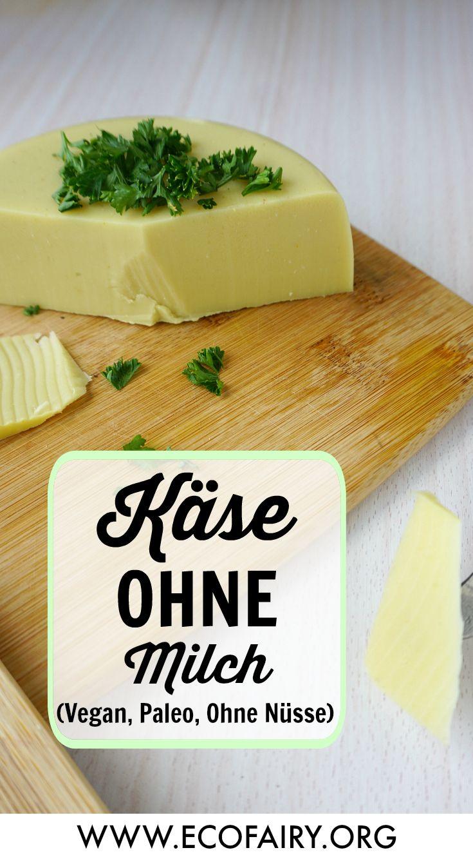 selbstgemachter Käse ohne Milch (ohne Nüsse, Vegan, Paleo) #veganerezepte
