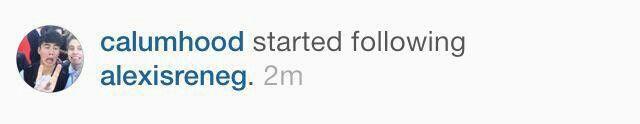 Calum followed someone