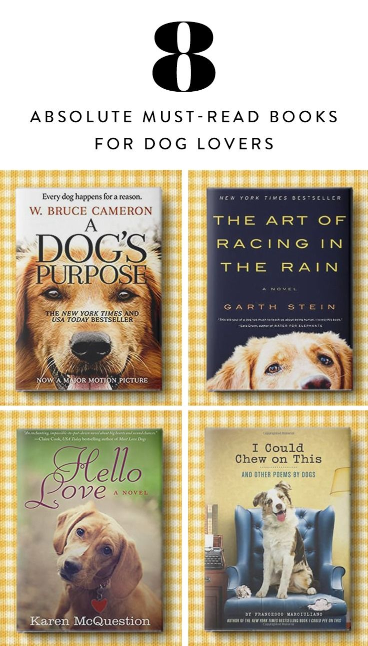 8 Absolute Must Read Books For Dog Lovers Dog Books Animal