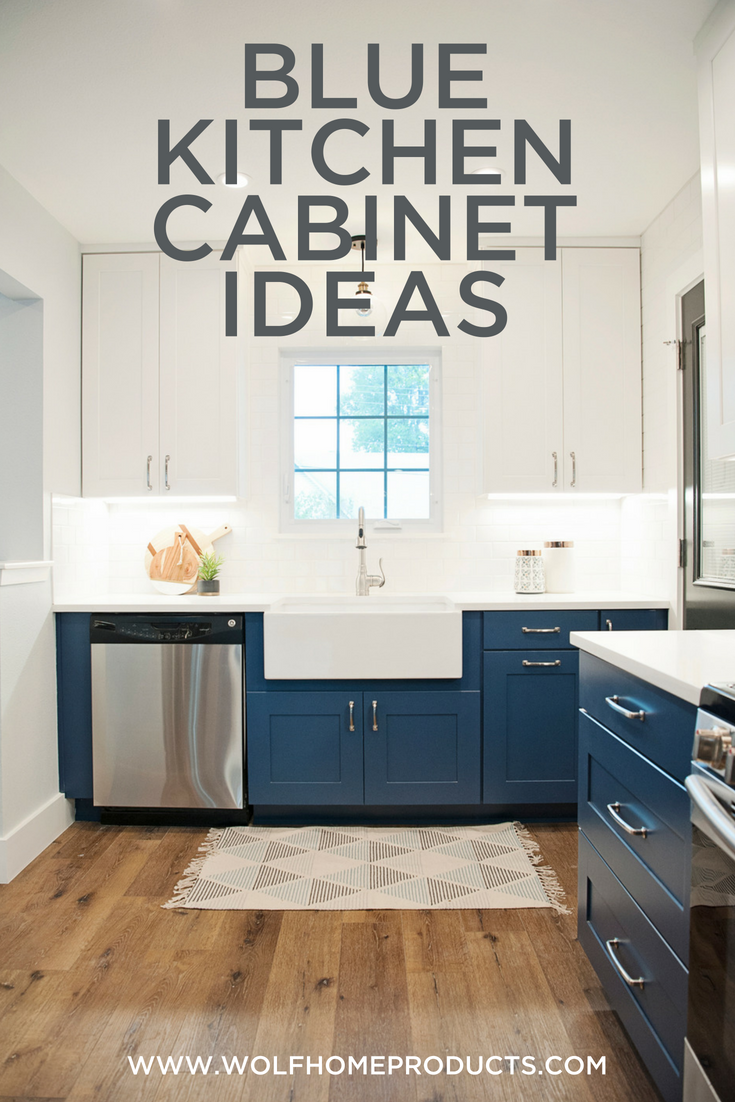 Blue Kitchen Cabinets Trend Wolf Home Products Kitchen Cabinet Trends Blue Kitchen Cabinets Blue Kitchen Paint