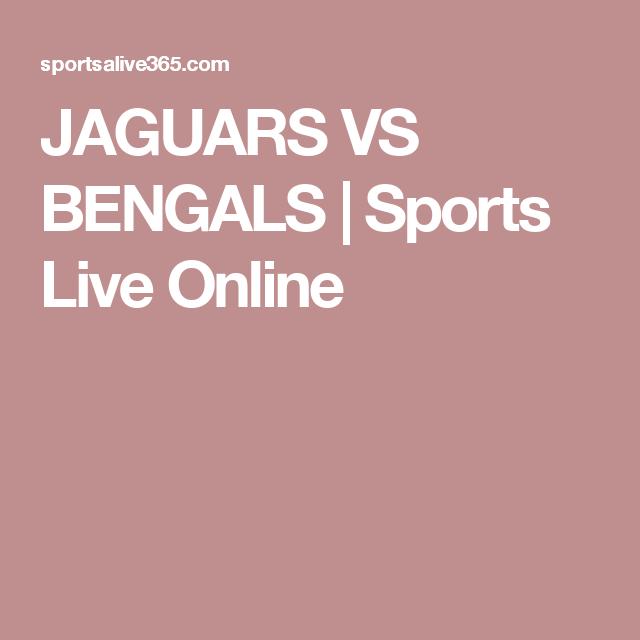 JAGUARS VS BENGALS | Sports Live Online