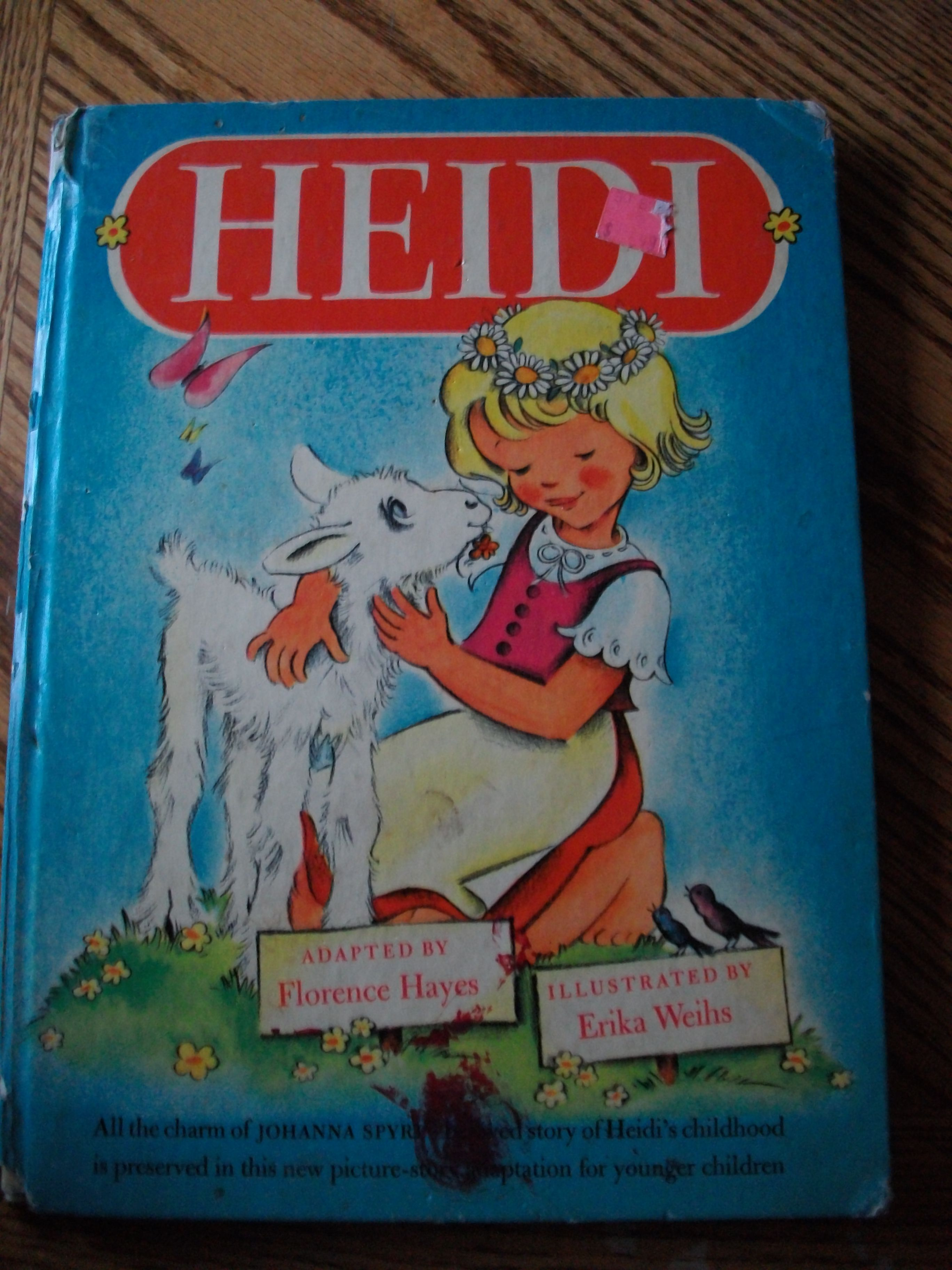 Heidi Book By Johanna Spyri Adapted By Florence Hayes Illustrated By Erika  Weihs 1946