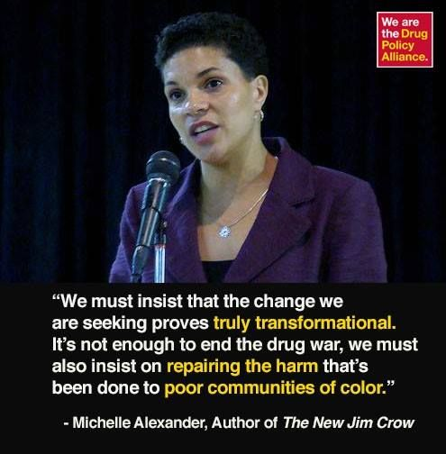 Michelle Alexander It S Not Enough To End The Drug War We Must