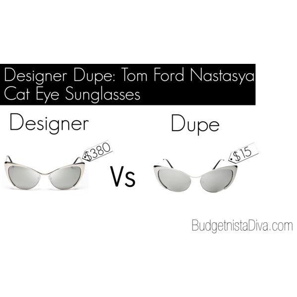 0e80d72333 Designer Dupe  Tom Ford Nastasya Cat Eye Sunglasses by budgetnistadiva on  Polyvore featuring Tom Ford