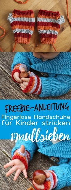 Photo of Freebie Anleitung für fingerlose Handschuhe für Kinder und Baby stricken, Stri…