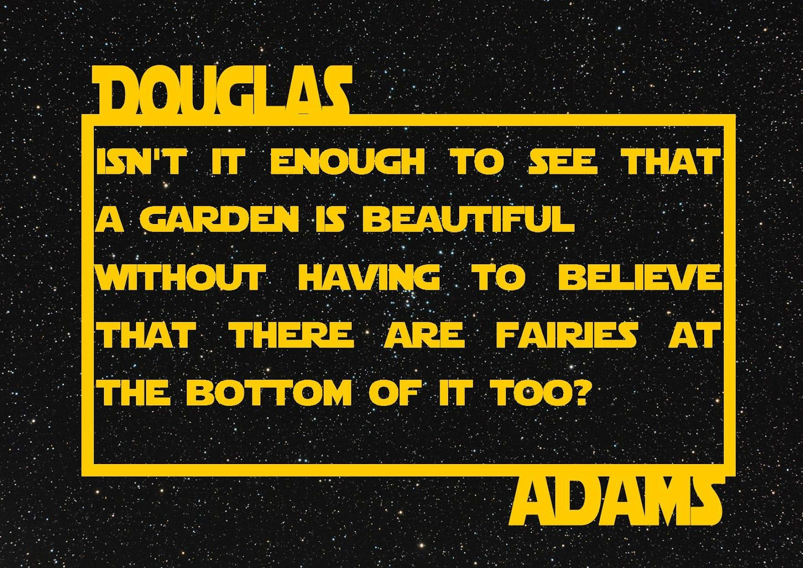 Ford Prefect The Hitchhikers Guide To The Galaxy Hitchhikers Guide To The Galaxy Douglas Adams Best Quotes Ever