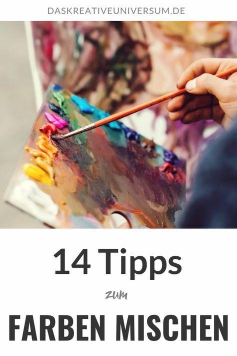 14 Tipps zum Farben mischen in der Kunst