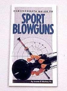 Sport Blowguns United Cutlery. Sport Blowguns United CutleryPananandata Guide to BlowgunsNEWFULL COLOR 4 x 7-1/2 110 page pocket sized bookThe latest most comprehensive guide to Blowguns.Written by Amante P Marinas SrIncludes detailed photos & diagrams760729122505