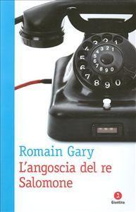 L'angoscia del re Salomone - Romain Gary -