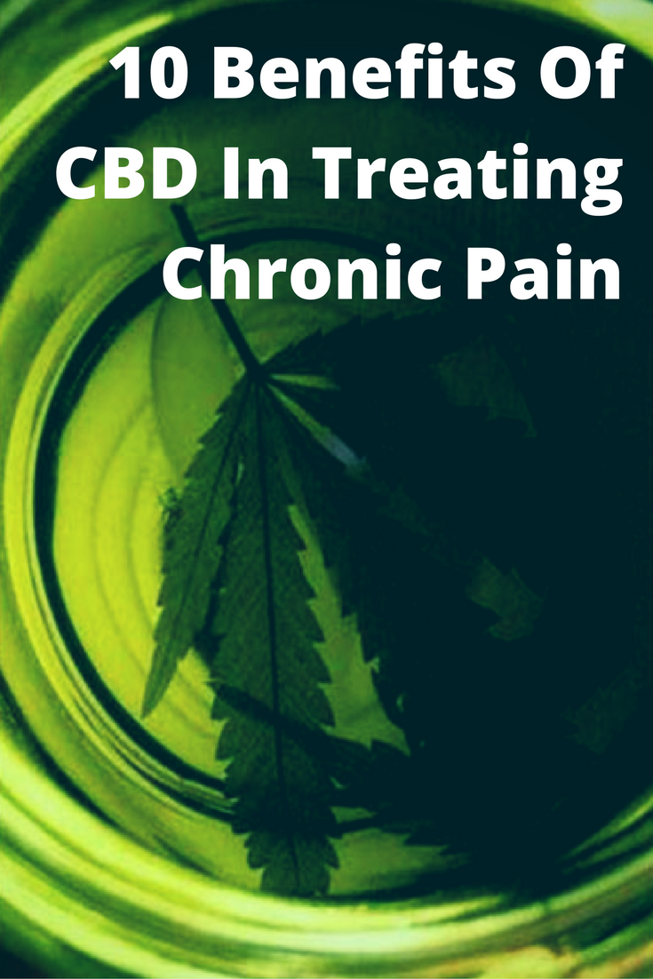 10 Surprising Benefits Of Using CBD To Treat Chronic Pain | Medical
