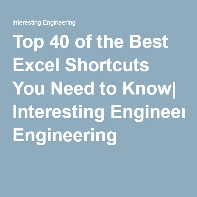 Top 40 of the Best Excel Shortcuts You Need to Know Interesting - Spreadsheet Programs