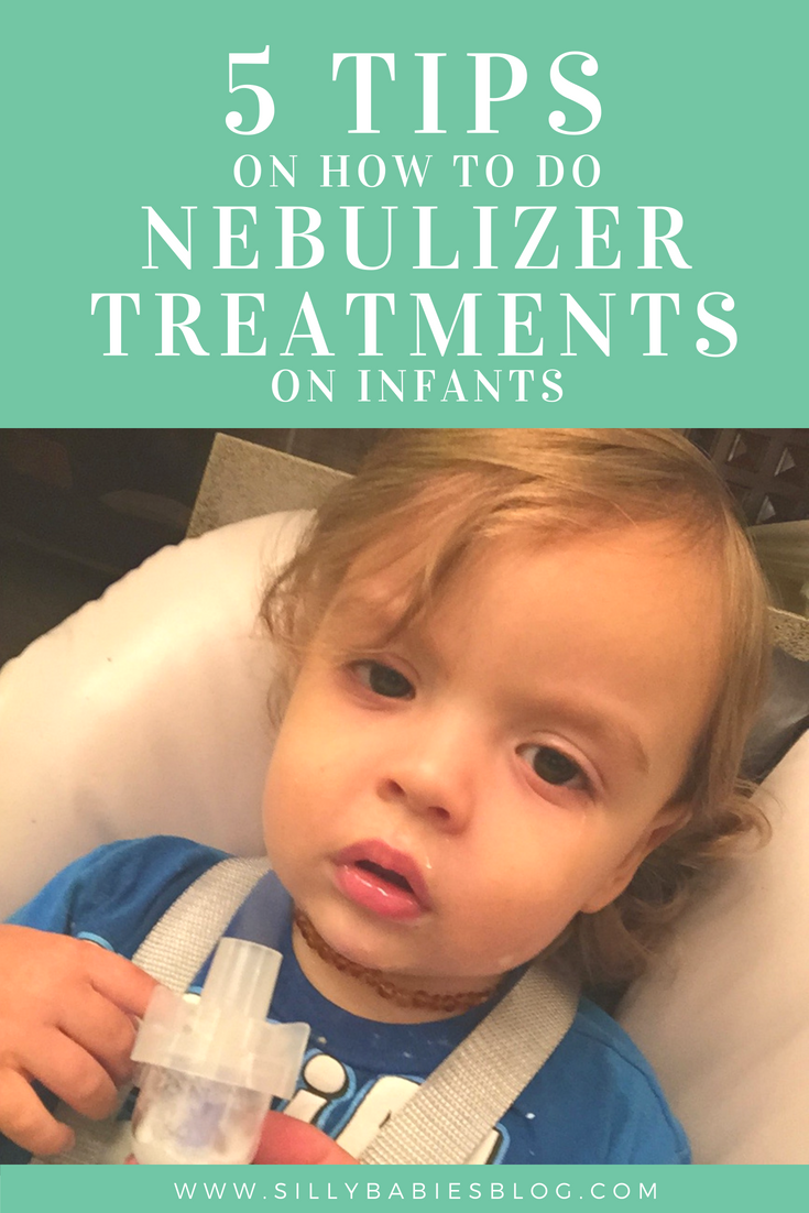 5 Tips to do Nebulizer Treatments on Infants | Best of Silly Babies