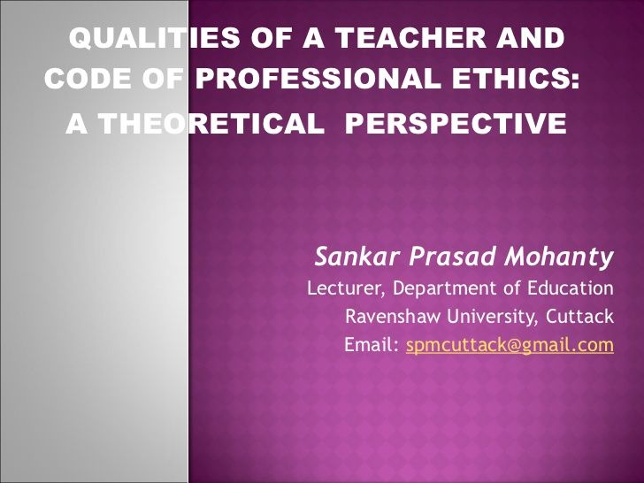 QUALITIES OF A TEACHER AND CODE OF PROFESSIONAL ETHICS A - code of conduct example