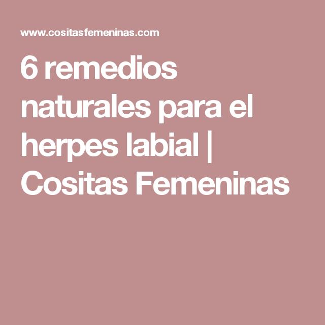 6 remedios naturales para el herpes labial | Cositas Femeninas