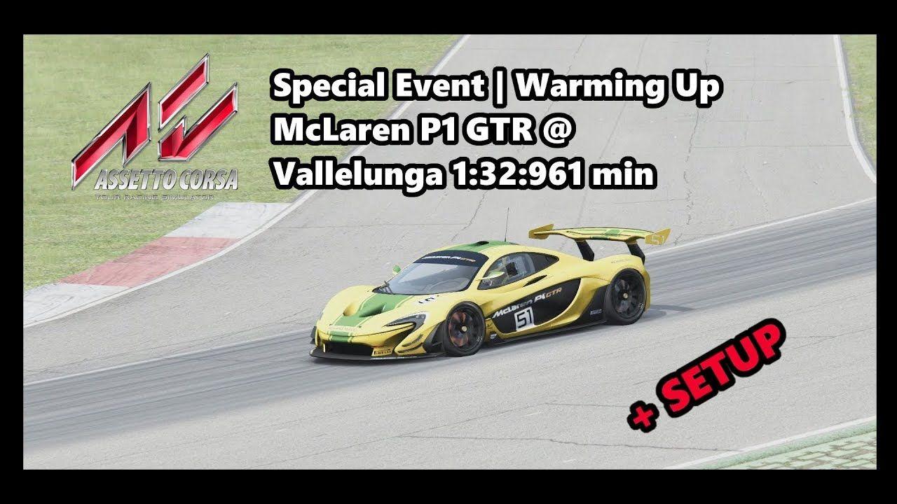 assetto corsa | special event warming up | mclaren p1 gtr