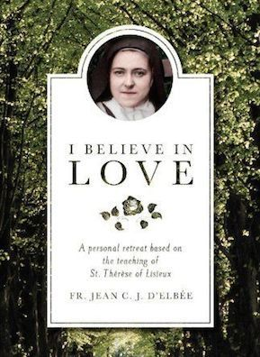 I Believe in Love is a favorite book of many Sister Servants. (http://store.casamaria.org/i-believe-in-love-fr-jean-delbee/)