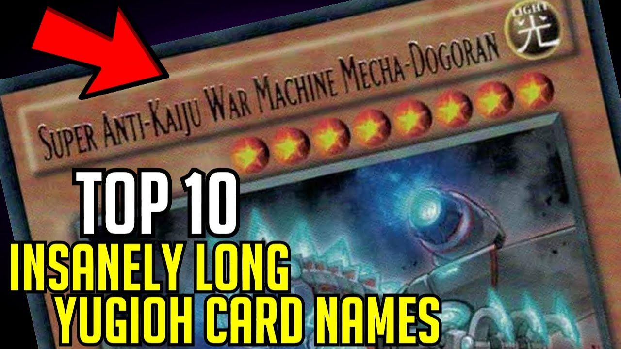 TOP 10 Insanely Long Yugioh Card Names! YouTube in 2020