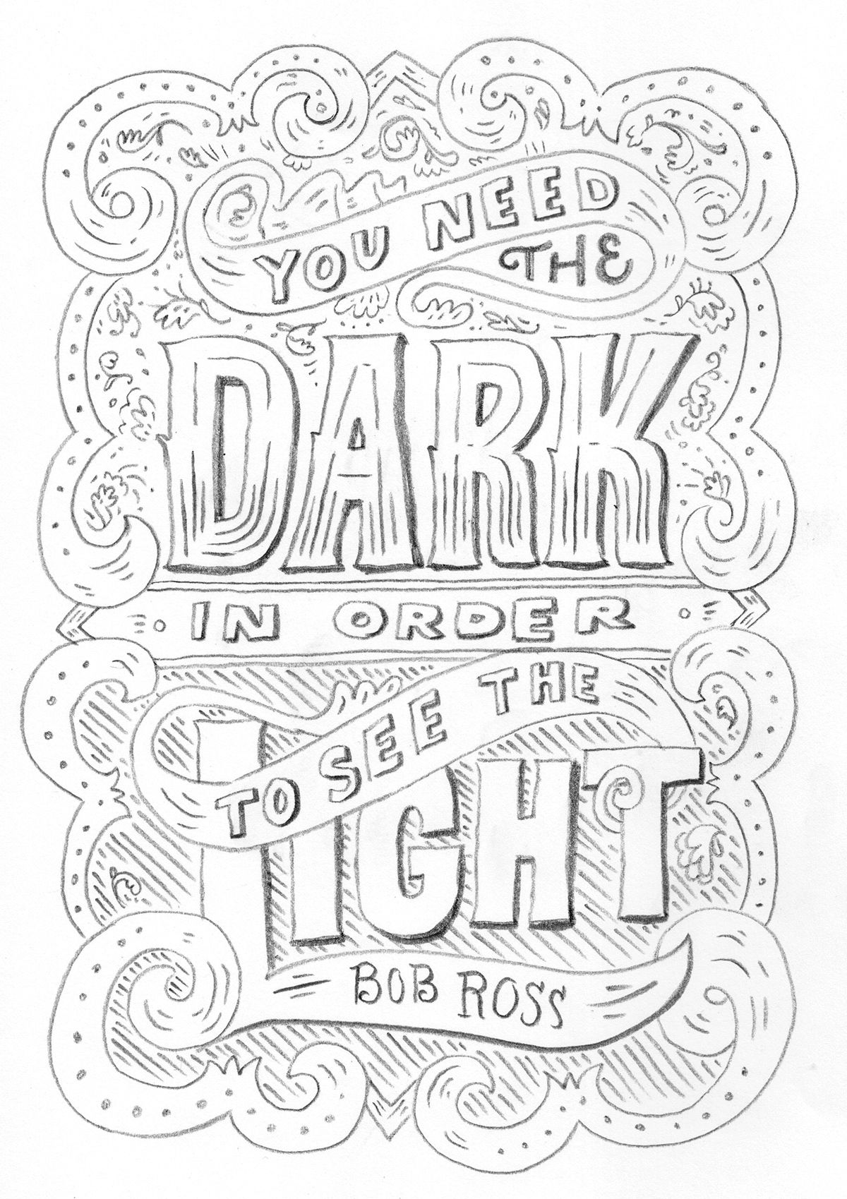 Bob Ross Quote We Need The Dark To See The Light Drawing
