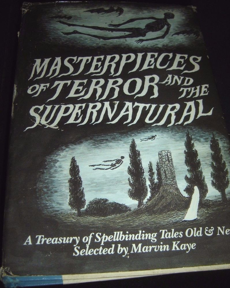 Masterpieces Of Terror and The Supernatural A Treasury Of Tales Old & New