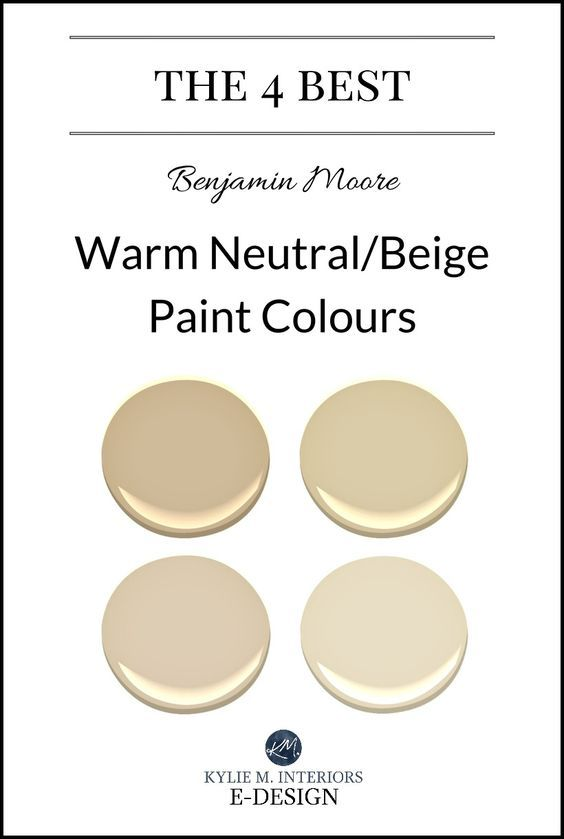 The Best Warm Neutral Beige Or Tan Paint Colours Kylie M E Design Benjamin Moore Color Consultant And Expert