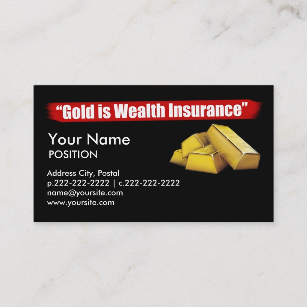 Gold Is Wealth Insurance Business Card Zazzle Com Business Insurance Wealth Karatbars
