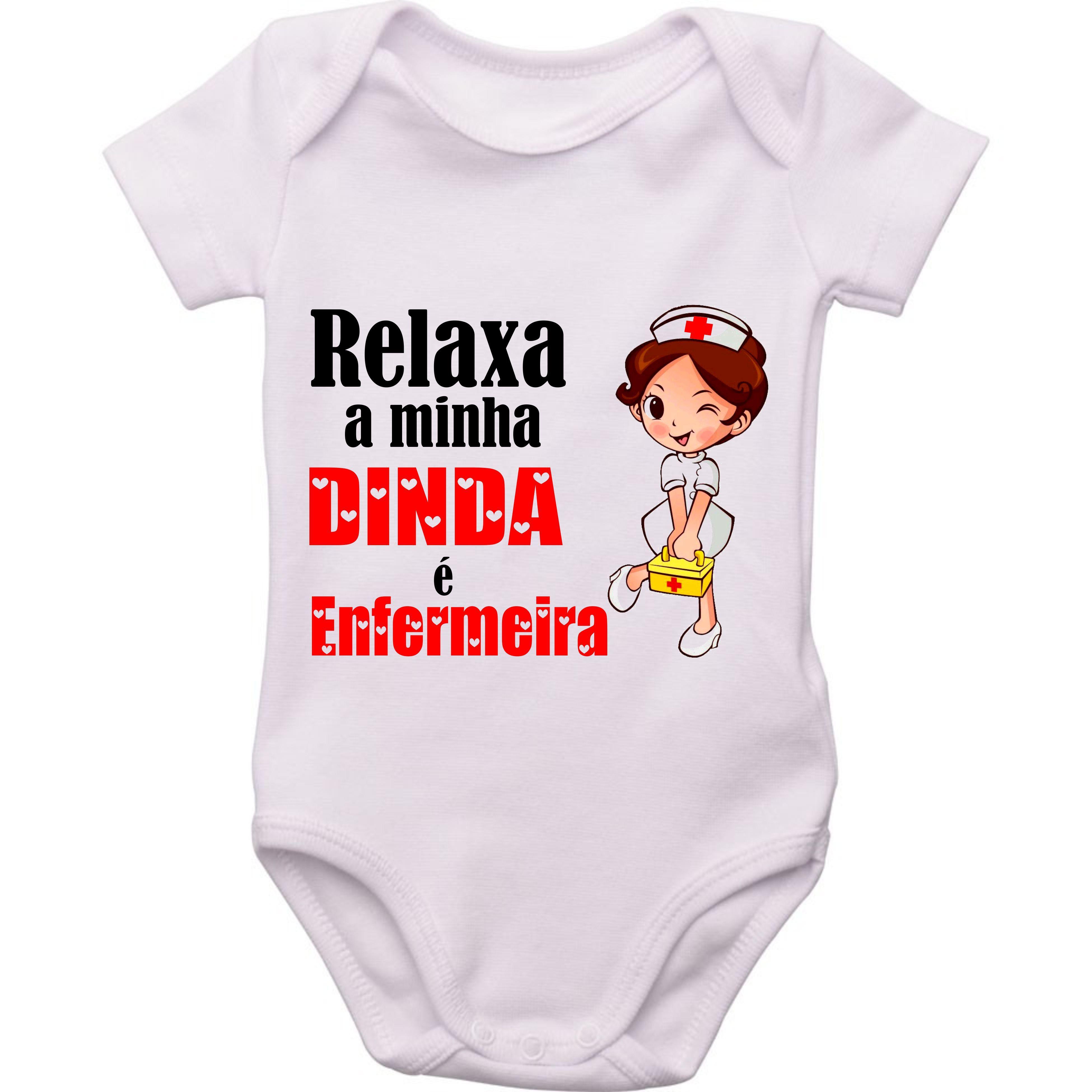 Body Do Bebe Relaxa A Minha Dinda E Enfermeira Com Imagens Roupa De Enfermeira Enfermeira Camiseta Gestante