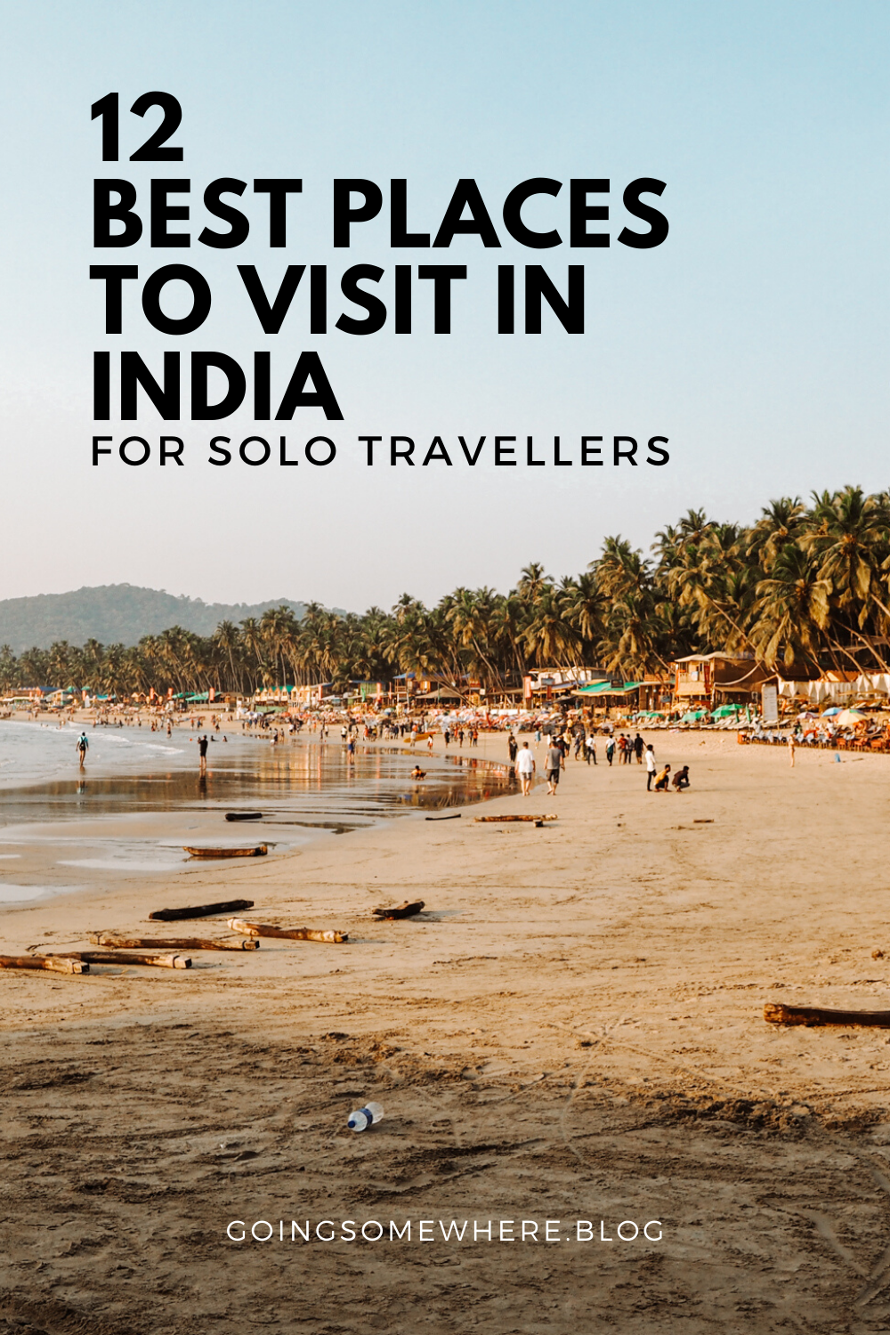 12 Best Places To Visit In India For Solo Travellers In 2020 Solo Travel Places To Visit Cool Places To Visit